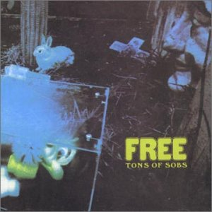 No.25 : Free - Tons Of Sobs