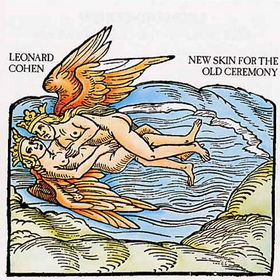No.13 : Leonard Cohen -New Skin For The Old    Ceremony