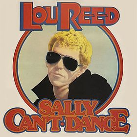 No.43 : Lou Reed - Sally Can't Dance