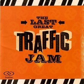 2005 - The Last Great Traffic Jam