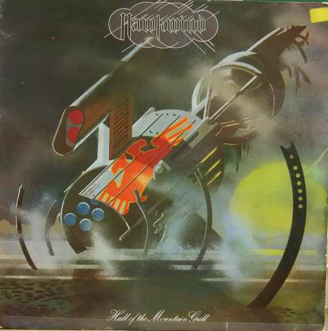 Hawkwind - Hall Of The Mountain Grill Lyrics